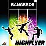 Bangbros Highflyer