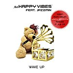 DJ Happy Vibes Wake Up