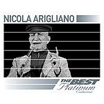 Nicola Arigliano Nicola Arigliano: The Best Of Platinum (Remastered)