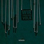Niemann Wir Sind Das Volk (3-Track Maxi-Single)