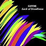 Gunne Lack Of Steadiness (4-Track Maxi-Single)