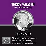 Teddy Wilson Complete Jazz Series 1952 - 1953