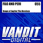 Filo & Peri Drops Of Jupiter - The Remixes (From Vandit Digital)