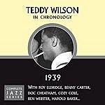 Teddy Wilson Complete Jazz Series 1939