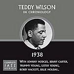 Teddy Wilson Complete Jazz Series 1938