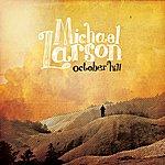 Michael Larson October Hill