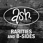 Ash Rarities & B-Sides (2008 Remastered)