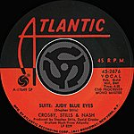 Crosby, Stills & Nash Suite: Judy Blue Eyes / Long Time Gone [Digital 45]