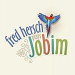 Fred Hersch Fred Hersch Plays Jobim