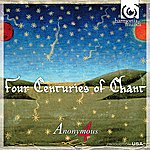 Anonymous 4 Four Centuries Of Chant
