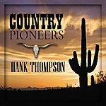 Hank Thompson Country Pioneers - Hank Thompson