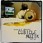 Chazz Cubicle Muzik The LP