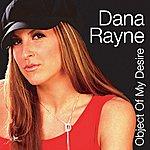 Dana Rayne Object Of My Desire (10-Track Maxi-Single)
