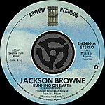 Jackson Browne Running On Empty/Nothing But Time (Digital 45)
