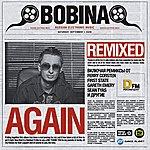 Bobina Again. Remixed.