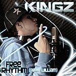 Kingz Free Rhythm (Feat. william)(Single)