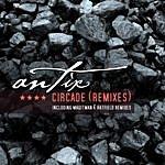 Antix Circade - Remixes