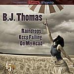 B.J. Thomas Raindrops Keep Falling On My Head (Re-Recorded / Remastered)