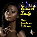Ray, Goodman & Brown Special Lady (Re-Recorded / Remastered)
