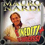 Mauro Nardi 6 Inediti Più 11 Successi