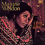 Maxine Weldon Chilly Wind