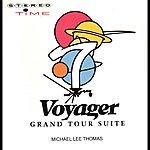 Michael Lee Thomas Voyager - Grand Tour Suite