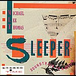 Michael Lee Thomas Sleeper: Soundtrack To A Dream