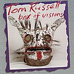 Tom Russell Box Of Visions