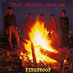 That Petrol Emotion Fireproof - Digital Remaster 2009