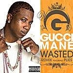 Gucci Mane Wasted (Feat. Plies) (Remix) (Parental Advisory)