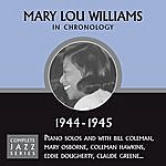 Mary Lou Williams Complete Jazz Series 1944 - 1945