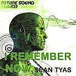 Sean Tyas I Remember Now