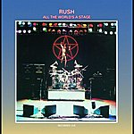 Rush All The World's A Stage (Live At Massey Hall, Toronto, 1976)