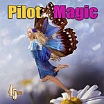 Pilot Magic (Re-Recorded / Remastered)