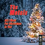 The Motels All I Want For Christmas Is You
