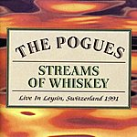 The Pogues Streams Of Whiskey: Live In Leysin, Switzerland 1991