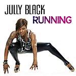 Jully Black Running (Single)