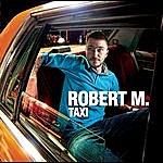 Robert M. Taxi