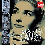 Maria Callas Callas And Friends: The Legendary Duets