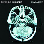 Breaking Benjamin Dear Agony (Zune Exclusive)