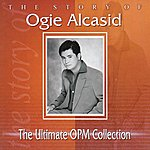 Ogie Alcasid The Ultimate Opm Collection