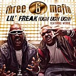 Three 6 Mafia Lil' Freak (Ugh Ugh Ugh)(Feat. Webbie)(Edited)
