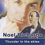 Noel Richards Thunder In The Skies