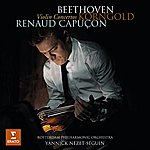 Renaud Capuçon Beethoven Korngold Violin Concertos