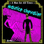 Maurice Chevalier A Man For All Times