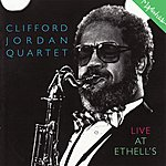 Clifford Jordan Quartet Live At Ethell's