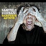 Samuele Bersani Manifesto Abusivo: Special Edition