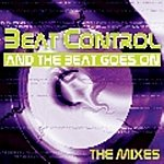 Beat Control And The Beat Goes On