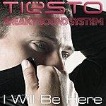 Tiësto I Will Be Here (3-Track Maxi-Single)