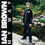 Ian Brown My Way (Uk Digital Album)